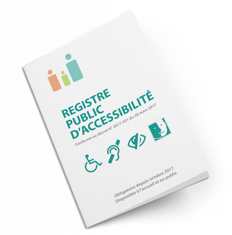 RAPPEL SUR LE REGISTRE PUBLIC ACCESSIBILITÉ